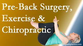 The Novelli Wellness Center suggests beneficial pre-back surgery chiropractic care and exercise to physically prepare for and possibly avoid back surgery.